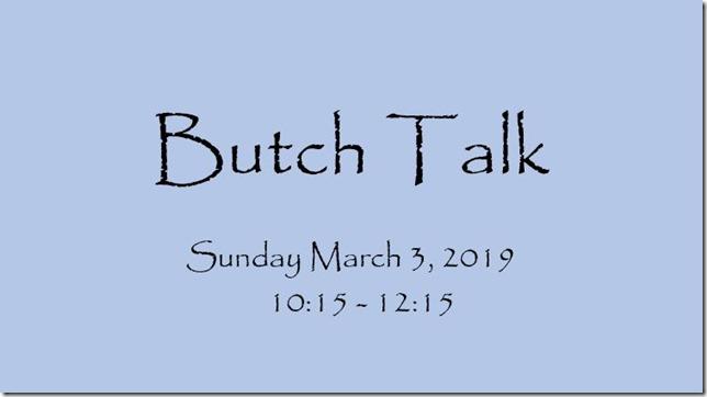 butch talk